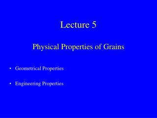 Lecture 5 Physical Properties of Grains
