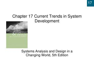 Chapter 17  Current Trends in System Development