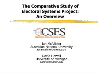 The Comparative Study of Electoral Systems Project: An Overview