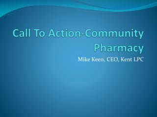 Call To Action-Community Pharmacy