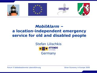 MobilAlarm – a location-independent emergency service for old and disabled people