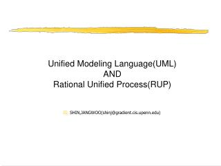 Unified Modeling Language(UML) AND Rational Unified Process(RUP)