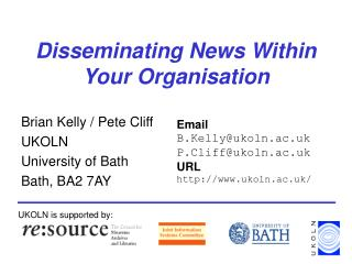Disseminating News Within Your Organisation