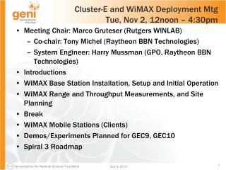 Cluster-E and WiMAX Deployment Mtg Tue, Nov 2, 12noon – 4:30pm