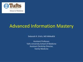Advanced Information Mastery