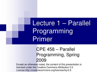 Lecture 1 – Parallel Programming Primer