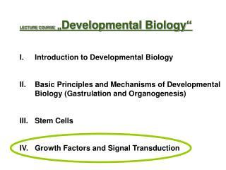 "LECTURE COURSE  "" Developmental Biology"" Introduction to Developmental Biology"