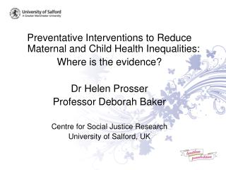Preventative Interventions to Reduce Maternal and Child Health Inequalities: