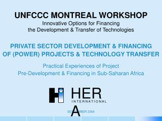 PRIVATE SECTOR DEVELOPMENT & FINANCING OF (POWER) PROJECTS & TECHNOLOGY TRANSFER