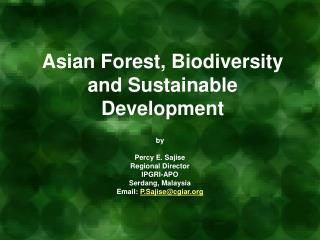 Asian Forest, Biodiversity and Sustainable Development