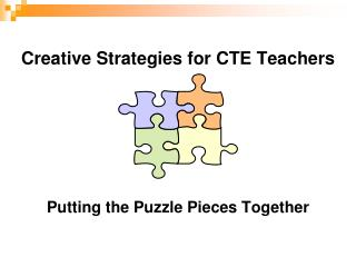 Creative Strategies for CTE Teachers