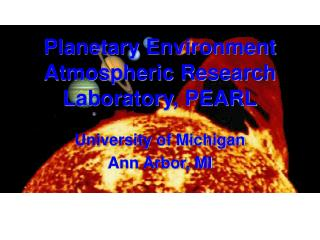 Planetary Environment Atmospheric Research Laboratory, PEARL