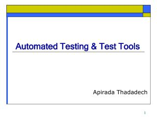 Automated Testing & Test Tools
