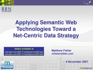 Applying Semantic Web Technologies Toward a Net-Centric Data Strategy