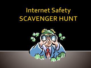 Internet Safety SCAVENGER HUNT