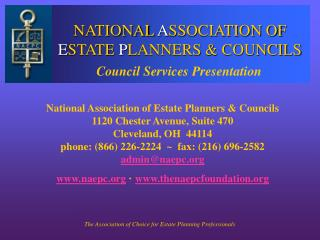 NATIONAL  A SSOCIATION OF  E STATE  P LANNERS & COUNCILS