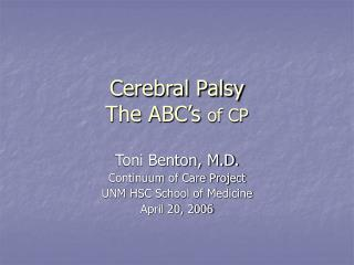 Cerebral Palsy The ABC's  of CP