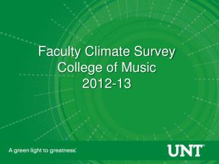 Faculty Climate Survey College of Music 2012-13