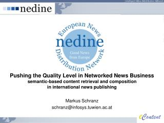 Pushing the Quality Level in Networked News Business   semantic-based content retrieval and composition  in internation