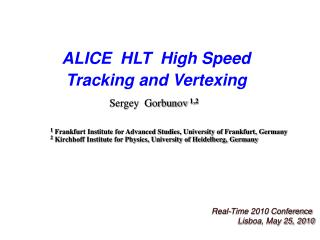ALICE  HLT  High Speed Tracking and Vertexing