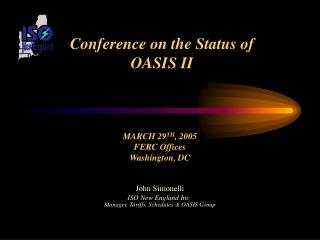 Conference on the Status of  OASIS II