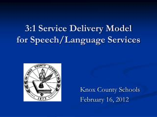3:1 Service Delivery Model for Speech/Language Services