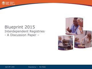 Blueprint 2015 Interdependent Registries  - A Discussion Paper –