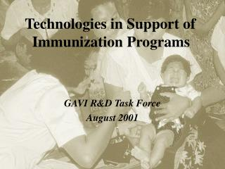 GAVI R&D Task Force August 2001