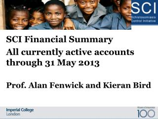SCI Financial Summary   All currently active accounts through 31 May 2013