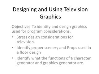 Designing and Using Television Graphics