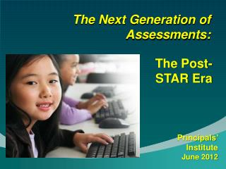 The Next Generation of Assessments: