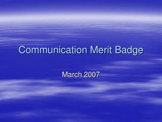 Communication Merit Badge