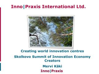 Inno | Praxis International Ltd. .