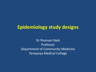 Epidemiology study designs