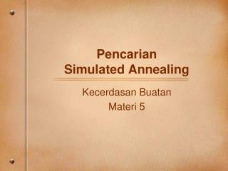 Pencarian Simulated Annealing