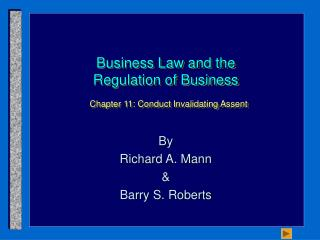 Business Law and the Regulation of Business Chapter 11: Conduct Invalidating Assent