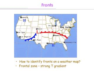 Frontal zone – strong T gradient