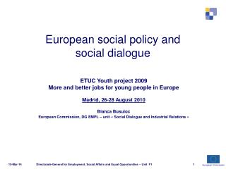 European social policy and social dialogue