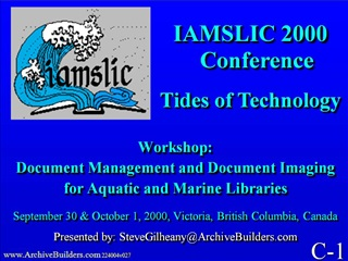 Workshop:  Document Management and Document Imaging for Aquatic and Marine Libraries  September 30  October 1, 2000, Vic