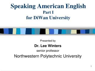 Speaking American English Part I for DiWan University