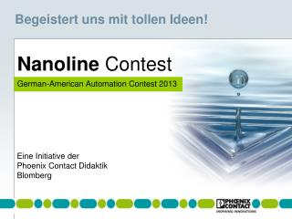 Nanoline  Contest German-American Automation Contest 2013