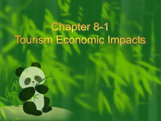 Chapter 8-1 Tourism Economic Impacts