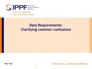 Data Requirements:  Clarifying common confusions