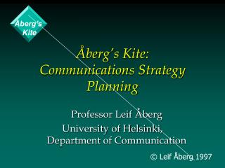 berg s Kite:  Communications Strategy Planning
