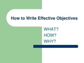How to Write Effective Objectives