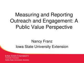Measuring and Reporting Outreach and Engagement: A Public Value Perspective