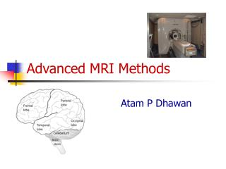 Advanced MRI Methods
