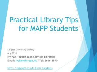 Practical Library Tips for  MAPP  Students