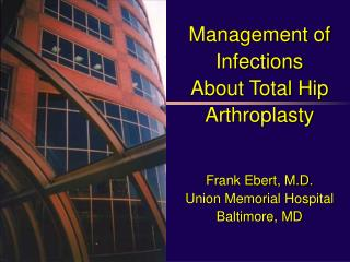 Frank Ebert, M.D. Union Memorial Hospital Baltimore, MD