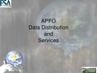 APFO Data Distribution  and  Services